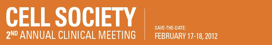 Cell Society 2nd Annual Clinical Meeting